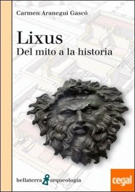 LIXUS . Del mito a la historia