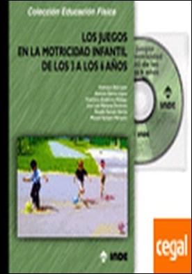 Los juegos en la motricidad infantil de los 3 a los 6 años (libro + CD)