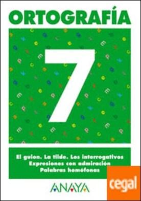 Ortografía 7.