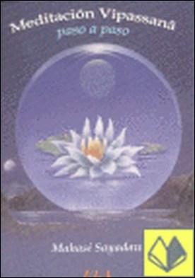 Meditación vipasana . paso a paso