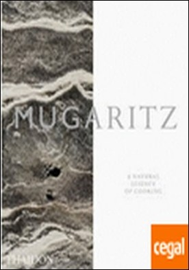 MUGARITZ . A Natural Science of Cooking
