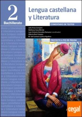 Lengua Castellana y Literatura 2º Bachillerato. Proyecto a pie de página