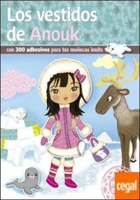 Los vestidos de Anouk