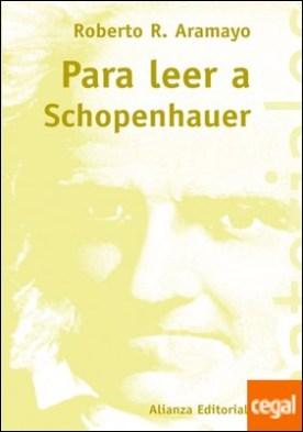 Para leer a Schopenhauer