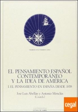 PENSAMIENTO ESPAÑOL CONTEMPORANEO IDEA DE AMERICA