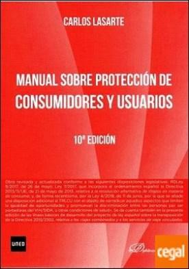 Manual sobre Protección de consumidores y usuarios por Lasarte Álvarez, Carlos PDF