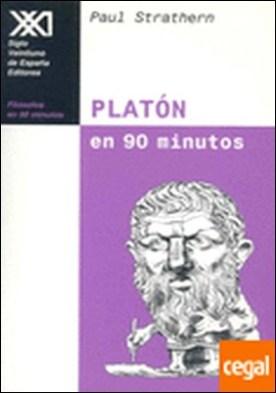 Platón en 90 minutos . (428-348 a. C.)