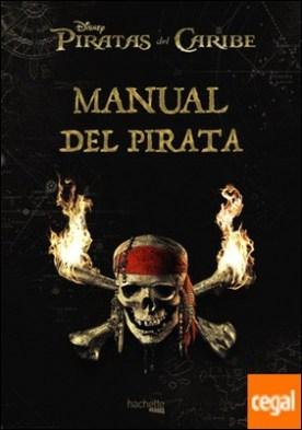 Manual del pirata . Piratas del Caribe