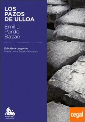 Los pazos de Ulloa . Edición a cargo de María Luisa Sotelo Vázquez