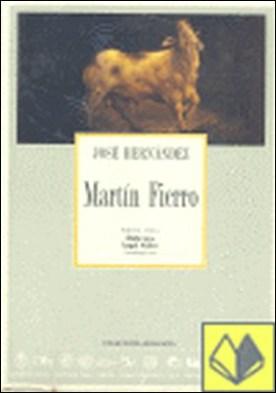 Martin Fierro por Hernandez, Jose