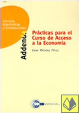 Prácticas para el curso de acceso a la economía