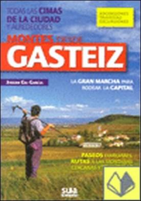 Montes desde Gasteiz . Todas las cimas de la ciudad y alrededores