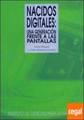 Nacidos digitales: una generación frente a las pantallas