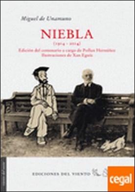 Niebla . Edición del Centenario a cargo de Pollux Hernúñez