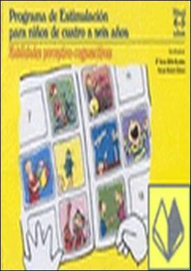 Programa de estimulacion para ni¤os de 4 a 5 a¤os (PEN). Habilidades perceptivo- . Programa de estimulacion para niños de cuatro a seis años