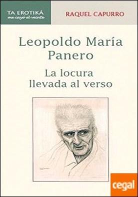 LEOPOLDO MAR¡A PANERO. LA LOCURA LLEVADA AL VERSO
