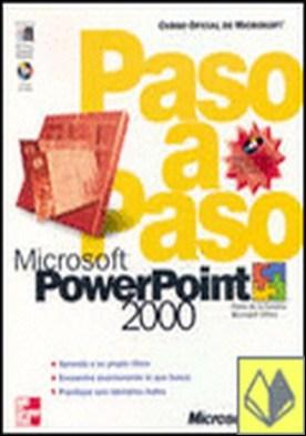 Microsoft PowerPoint 2000. Paso a paso