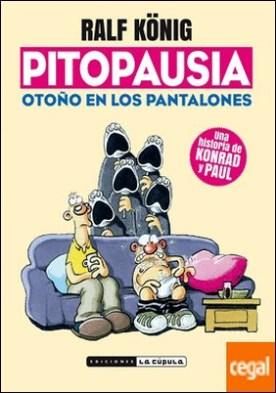 PITOPAUSIA . OTOÑO EN LOS PANTALONES