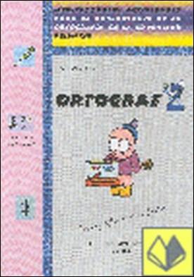 ORTOGRAF 2 . SEGUNDO PRIMARIA