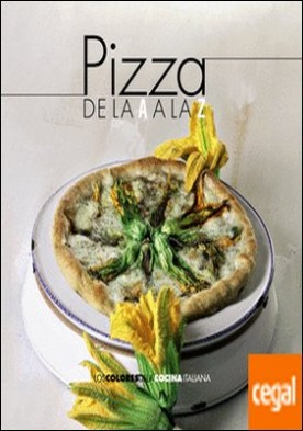 Pizza de la A a la Z por AA.VV