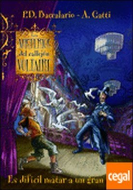 Los misterios del callejón Voltaire 2. Es difícil matar a un gran mago