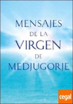 Mensajes de la Virgen de Medjugorje