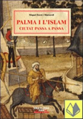 Palma i l'islam . ciutat passa a passa