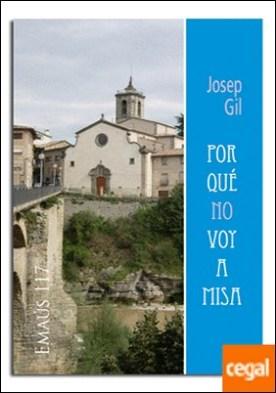 Por qué no voy a misa por Gil Ribas, Josep PDF