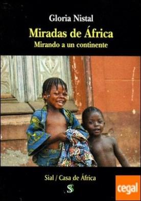 Miradas de África . Mirando a un continente
