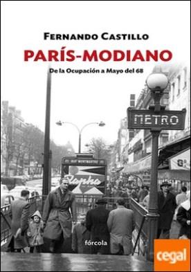 París-Modiano . De la Ocupación a Mayo del 68