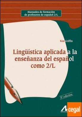 Lingüística aplicada a la enseñanza del Español como 2/L