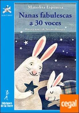 Nanas fabulescas a 30 voces