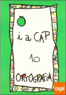 PUNT I A CAP 10. ORTOGRAFIA