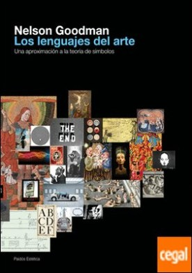 Los lenguajes del arte . Una aproximación a la teoría de los símbolos