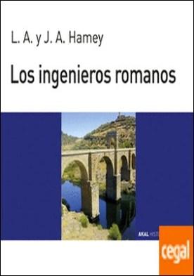 Los ingenieros romanos