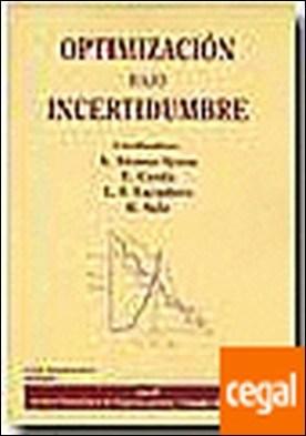 Optimización bajo incertidumbre . Revista Electrónica de Comunicaciones y Trabajos de Asepuma