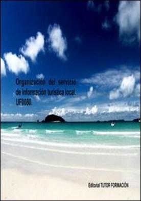 Organización del servicio de información turística local. UF0080