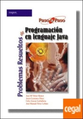 Problemas resueltos de programación en lenguaje Java por CARRETERO PEREZ, JESUS PDF