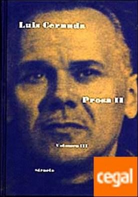 Prosa II. Obra completa . . EDICION A CARGO DE DEREK HARRIS Y LUIS MARISTANY.