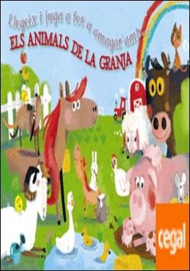 Llegeix i juga a fet a amagar amb... ELS ANIMALS DE LA GRANJA por Poitier, Anton PDF