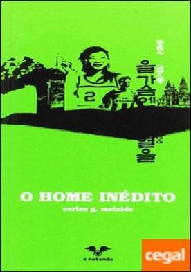 O home inédito por Meixide, Carlos