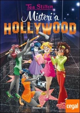 Misteri a Hollywood . Tea Stilton 23