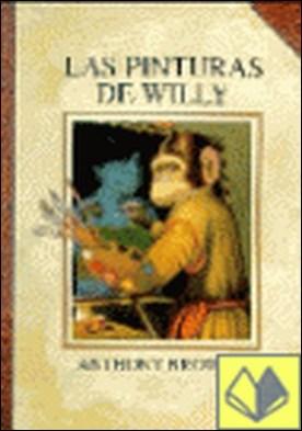 PINTURAS DE WILLY, LAS por BROWNE, ANTHONY