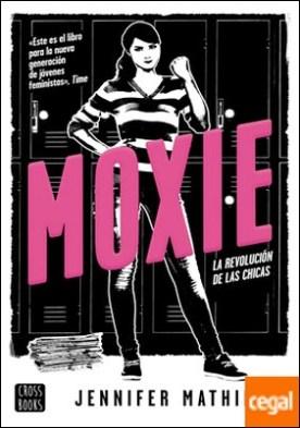 Moxie . La revolución de las chicas