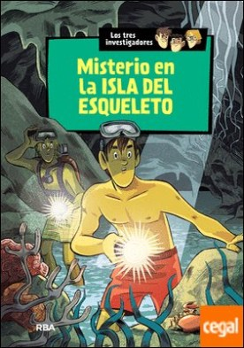 Los tres investigadores 6 : El misterio en la isla del esqueleto . Los tres investigadores (6)