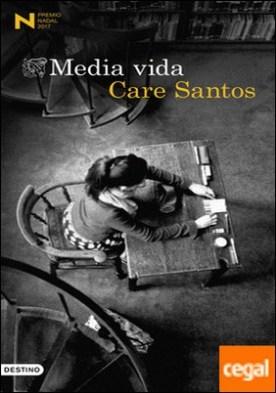 Media vida . Premio Nadal de Novela 2017