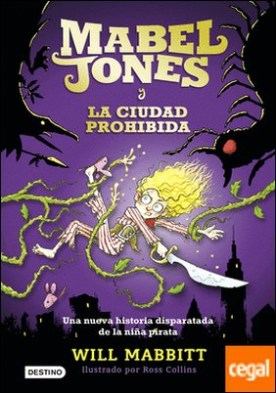 Mabel Jones y la ciudad prohibida . Mabel Jones 2