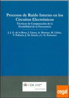 Procesos de ruido interno en los circuitos electrónicos. . Técnicas de computación de la estabilidad de la frecuencia