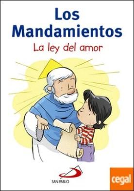 Los mandamientos . La ley del amor