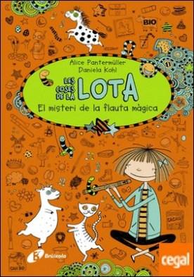 Les coses de la LOTA: El misteri de la flauta màgica por Pantermüller, Alice